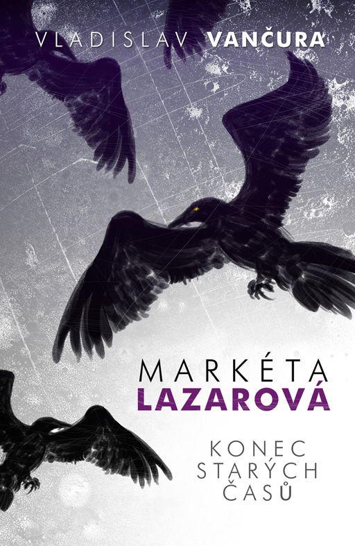 Vladislav Vančura - Markéta Lazarová book cover/design