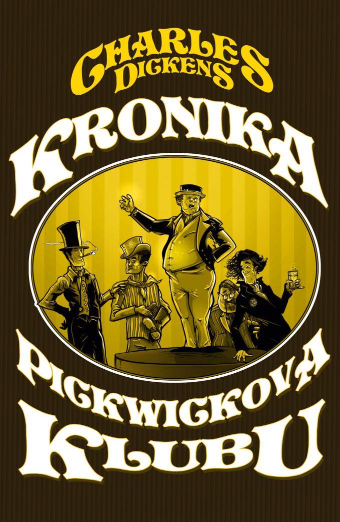 Charles Dickens - Kronika Pickwickova klubu  book cover/design