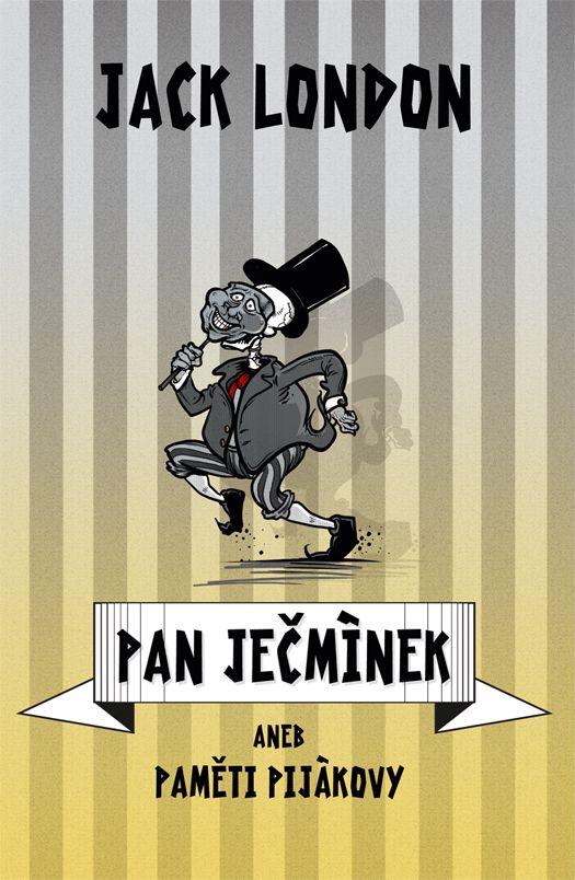 Jack London Pan Ječmínek- book cover /illustration