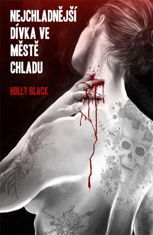Holly Black Nejchladnejsi divka v meste chladu - book cover /illustration