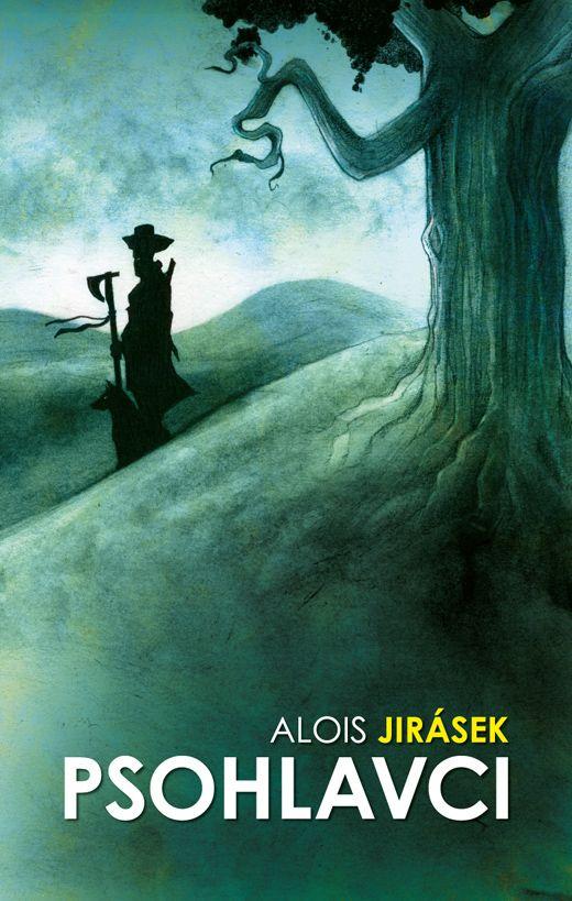 Alois Jirásek - Psohlavci book cover/design/illustration