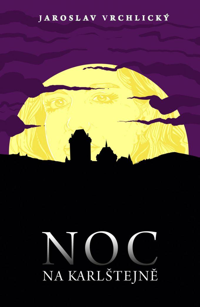Jaroslav Vrchlický - Noc na Karlštejně  book cover/design