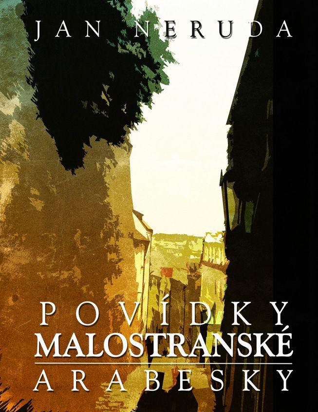 Jan Neruda - Povídky malostranské  book cover/design
