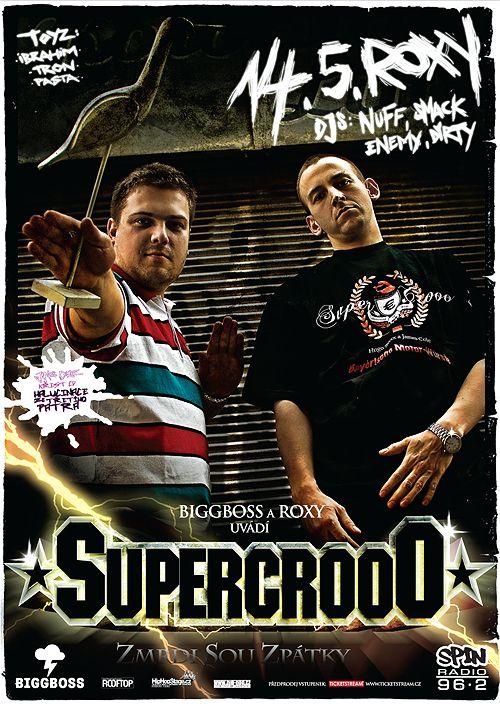 Supercrooo - Roxy Praha poster