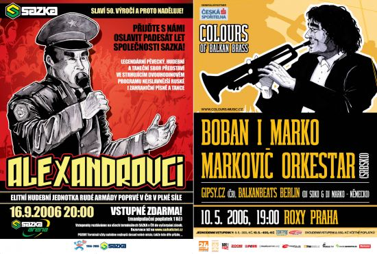 Alexandrovci & Boban Markovic posters for Ceska Sporitelna,Colours Promotion and Sazka