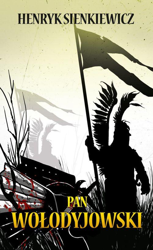 Henryk Sienkiewicz - Pan Wolodyjowski book cover/design/illustration