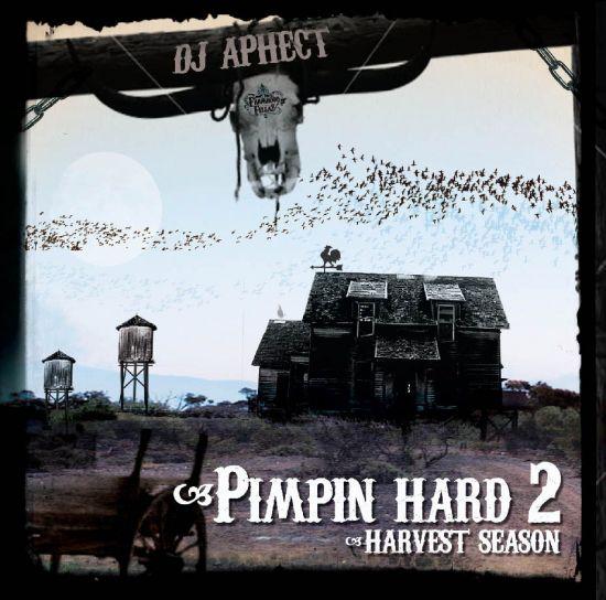 Pimpin Hard mixtape  DJ Aphect