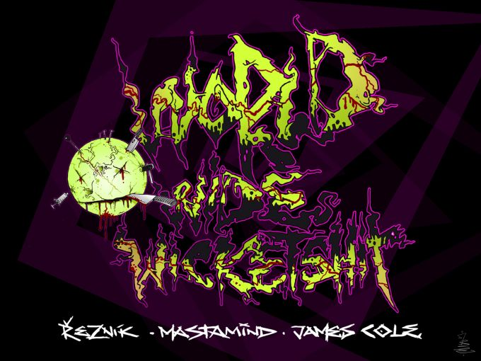artwork for a single by Reznik, Mastamind (of NATAS), James Cole - Worldwide Wicketshit