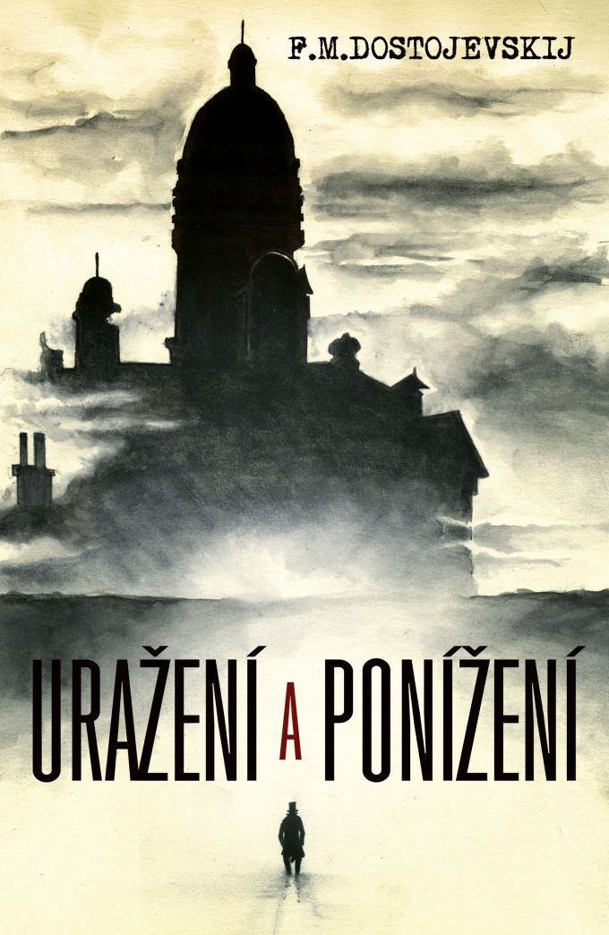 F.M.Dostojevskij - Urazeni a ponizeni - book design/illustration