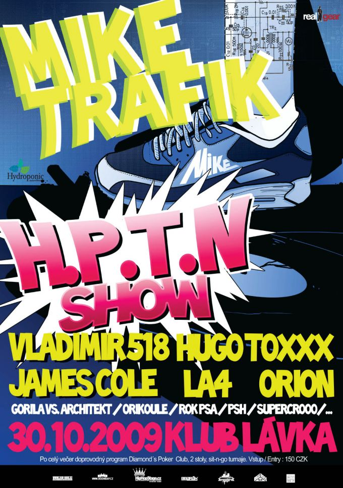 Mike Trafik H.P.T.N. show poster