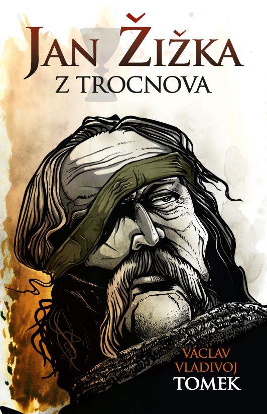 V.V.Tomek - Jan Žižka book cover/design/illustration