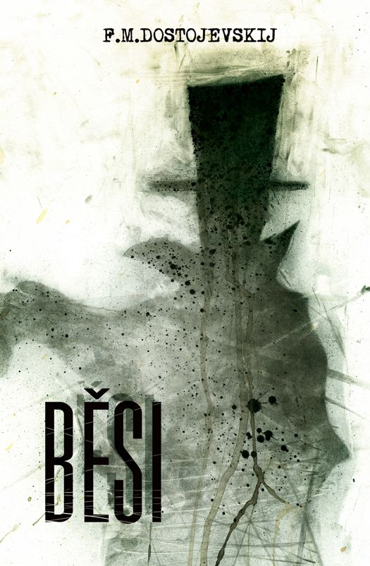 F.M.Dostojevskij Běsi - book cover /illustration