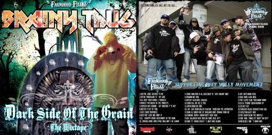 Dark Side of the Grain, mixtape  DJ Brainy Thug