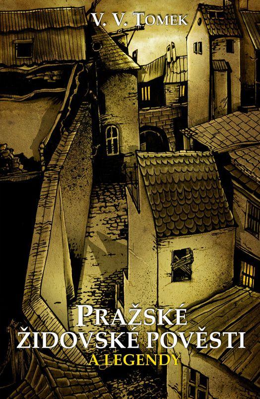 Pražské židovské pověsti a legendy - book cover/design
